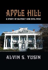 Apple Hill:A Story of Slavery and Civil War