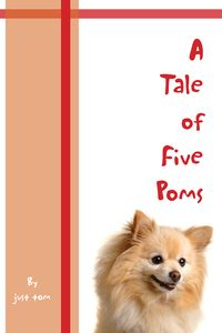 A Tale of Five Poms