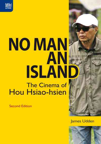 No man an island:the cinema of Hou Hsiao-hsien
