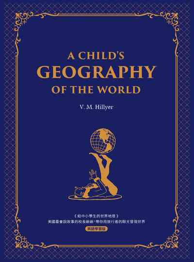 A child's geography of the world