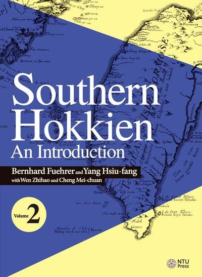 Southern Hokkien:an introduction. volume 2