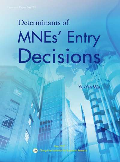 Determinants of MNEs' entry decisions