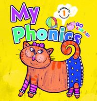 Go Ahead [有声书]:My Phonics. Consonants. 1