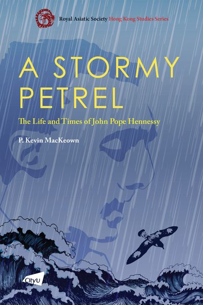 A stormy petrel:the life and times of John Pope Hennessy