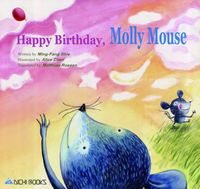 Happy birthday, Molly Mouse[有聲書]