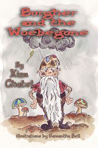Burgher and the Woebegone